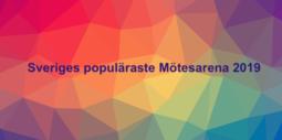 Sveriges populäraste Mötesarena 2019